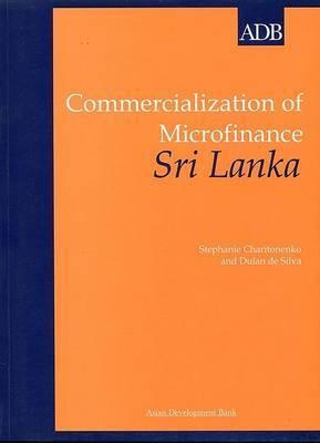 Commercialization of Microfinance: Sri Lanka