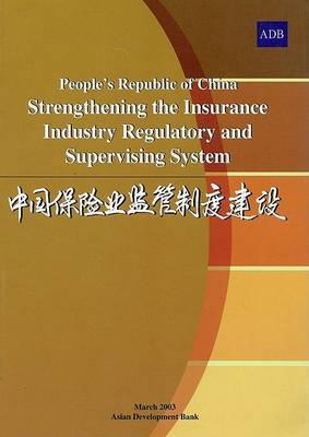 People's Republic of China Strengthening the Insurance Industry Regulatory and S