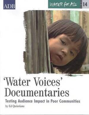 Water Voices Documentaries: Testing Audience Impact in Poor Communities