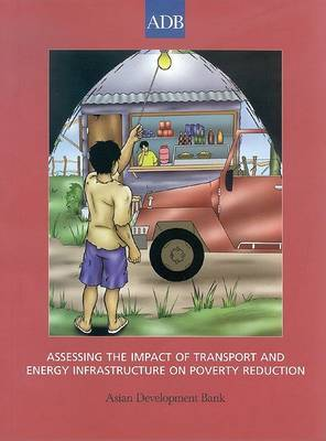 Assessing the Impact of Transport and Energy Infrastructure on Poverty Reduction