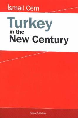 Turkey in the New Century