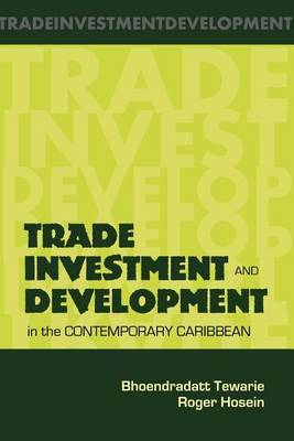 Trade, Investment and Development in the Contemporary Caribean