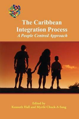 The Caribbean Integration Process: A People Centered Approach