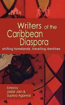Writers of the Caribbean Diaspora: Shifting Homelands