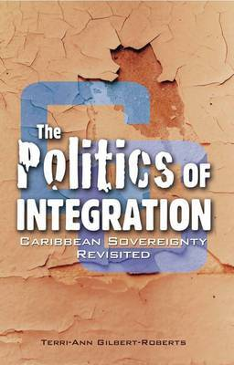 The Politics of Integration: Caribbean Sovereignty Revisited