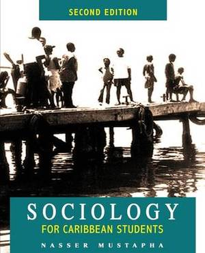 Sociology for Caribbean Students - 2nd Edn