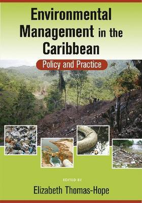 Environmental Management in the Caribbean: Policy and Practice