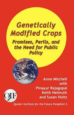 Genetically Modified Crops: Promises, Perils, and the Need for Public Policy