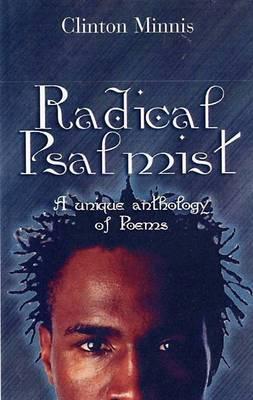 Radical Psalmist: A Unique Anthology of Poems