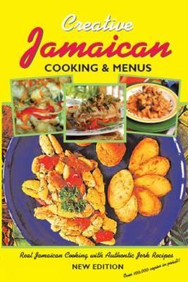 Creative Jamaican Cooking and Menus