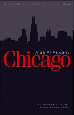 Chicago: A Modern Arabic Novel