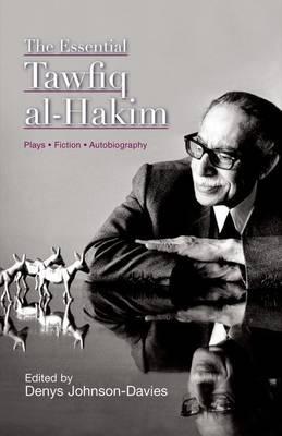 The Essential Tawfiq Al-Hakim