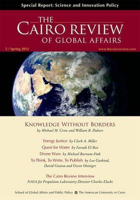 The Cairo Review of Global Affairs: Journal of the AUC School of Global Affairs and Public Policy