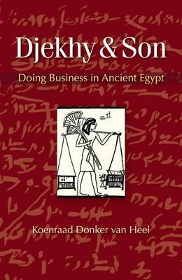 Djekhy & Son: Doing Business in Ancient Egypt