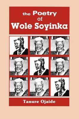 Poetry of Wole Soyinka