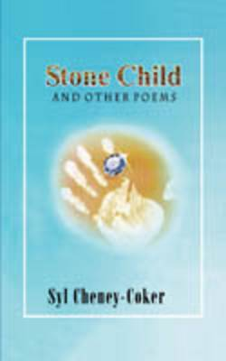Stone Child and Other Poems