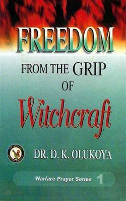 Freedom from the Grip of Witchcraft