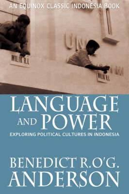 Language and Power: Exploring Political Cultures in Indonesia