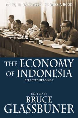 The Economy of Indonesia: Selected Readings