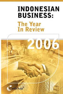 Indonesian Business: The Year in Review 2006