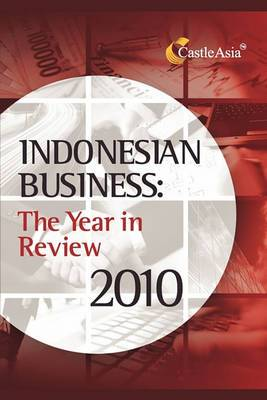 Indonesian Business: The Year in Review 2010