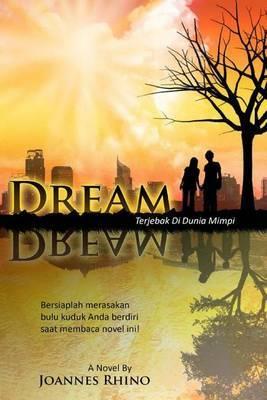 Dream: Terjebak Di Dunia Mimpi