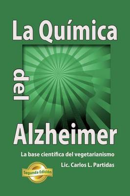 La Quimica del Alzheimer