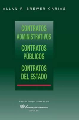 Contratos Administrativos. Contratos Publicos.Contratos del Estado