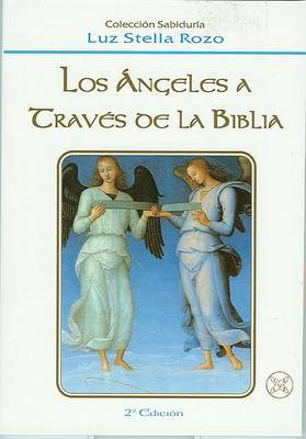 Angeles a Traves de La Biblia