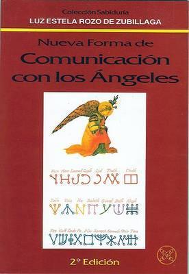 Nueva Forma de Comunicacion Con los Angeles