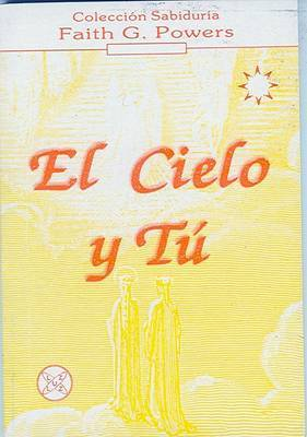 El Cielo y Tu