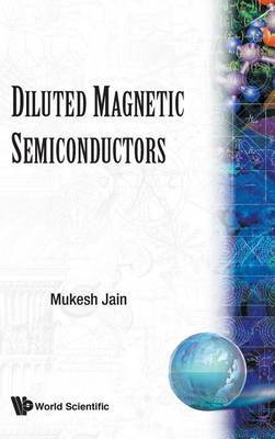 Diluted Magnetic Semiconductors