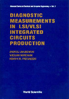Diagnostic Measurements in LSI and VLSI Integrated Circuits Production