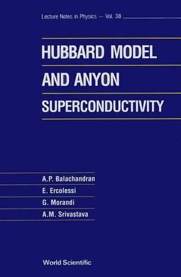 The Hubbard Model and Anyon Superconductivity