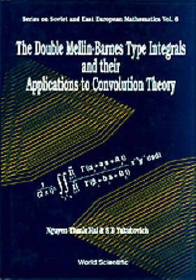 Double Mellin-barnes Type Integrals And Their Application To Convolution Theory, The