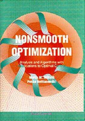 Nonsmooth Optimization: Analysis and Algorithms with Applications to Optimal Control