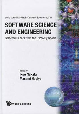 Software Science and Engineering: Selected Papers from the Kyoto Symposia