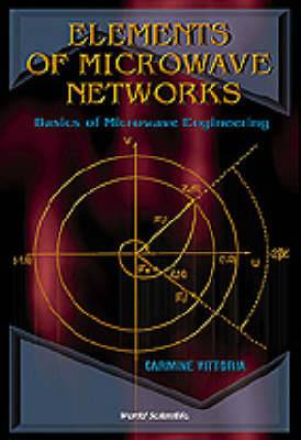 Elements Of Microwave Networks, Basics Of Microwave Engineering