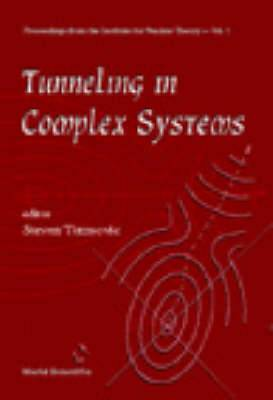 Tunneling In Complex Systems