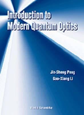 Introduction to Modern Quantum Optics