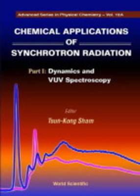 Chemical Applications Of Synchrotron Radiation (In 2 Parts)