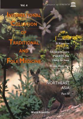 International Collation of Traditional and Folk Medicine: Northeast Asia: Part 4