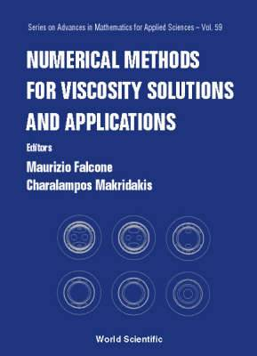 Numerical Methods for Viscosity Solutions and Applications