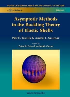 Asymptotic Methods In The Buckling Theory Of Elastic Shells