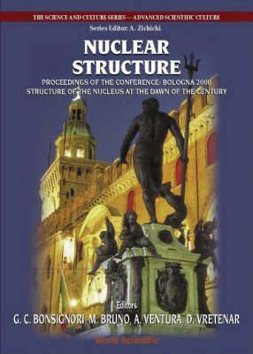 Nuclear Structure, Procs of the Conf  Bologna 2000: Structure of the Nucleus at the Dawn of the Century