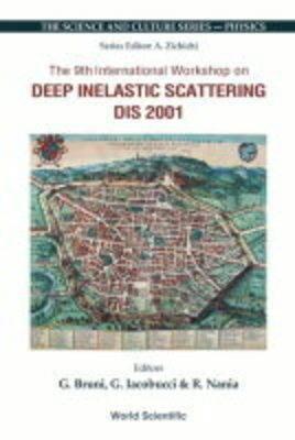 Deep Inelastic Scattering: (DIS 2001) Proceedings of the 9th International Workshop