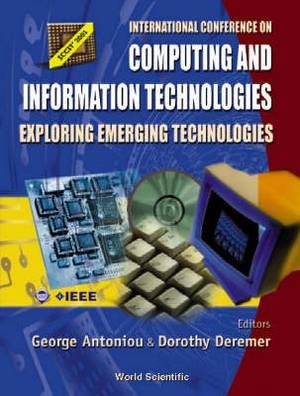 Computing and Information Technologies: Exploring Emerging Technologies - Proceedings of the International Conference Montclair State University, NJ, USA 12 October 2001