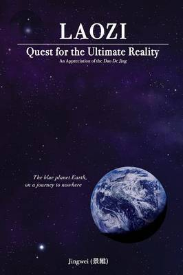 Laozi: Quest for the Ultimate Reality