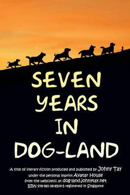 Seven Years in Dog-Land