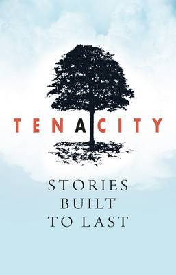 Tenacity: Stories Built to Last: A Literature Anthology